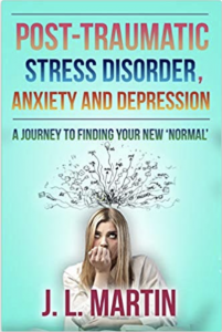Post traumatic stress disorder, anxiety and depression by JL Martin