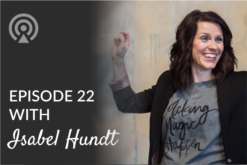 Episode 22 with Isabel Hundt