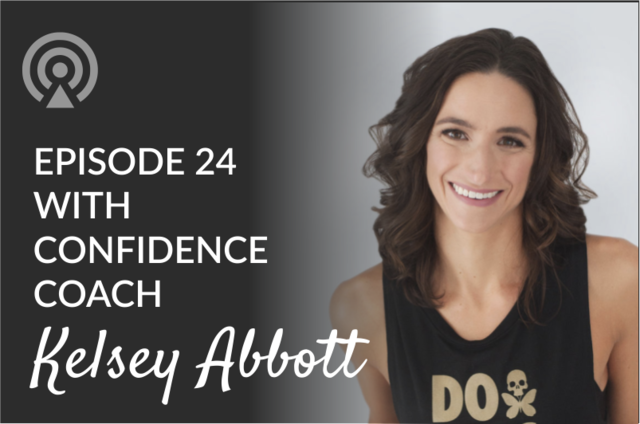 Kelsey abbott podcast