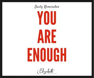 In case you needed a reminder today, you are already enough. #EnoughBook