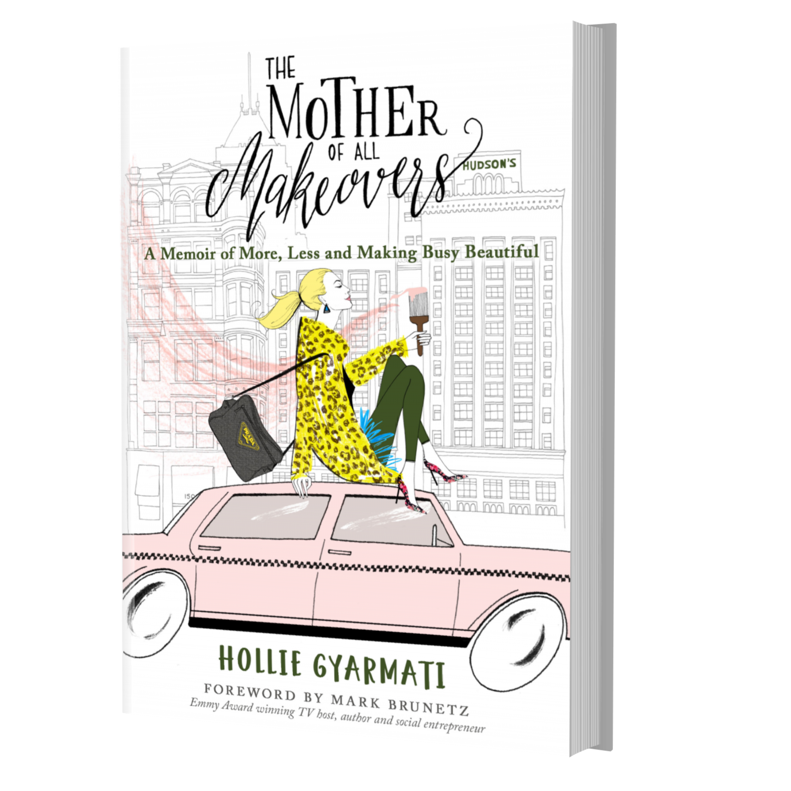 the mother of all makeovers by hollie gyarmati
